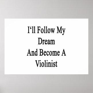Seguiré mi sueño y haré violinista póster