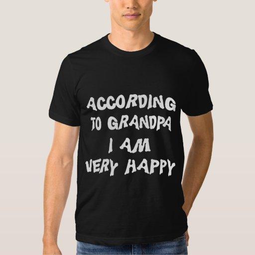 Según abuelo soy abuela feliz playeras