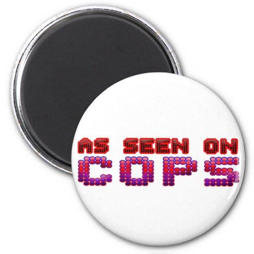 Según lo visto en polis imán redondo 5 cm