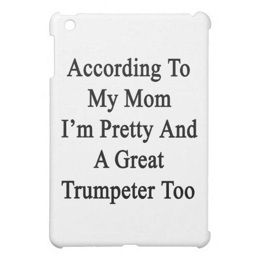 Según mi mamá soy bonito y una gran trompeta