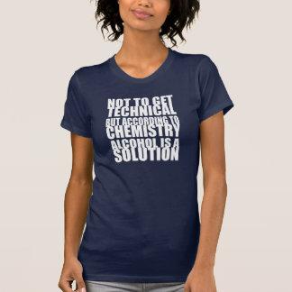 Según química, el alcohol es una solución t shirts