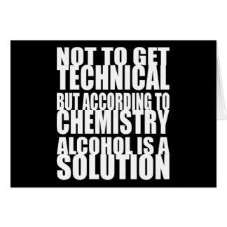 Según química, el alcohol es una solución tarjeta de felicitación