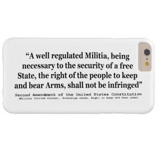 Segunda enmienda a la constitución de Estados Funda Barely There iPhone 6 Plus