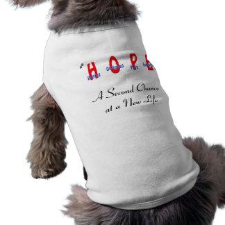 Segunda oportunidad de la ESPERANZA Camisas De Perritos