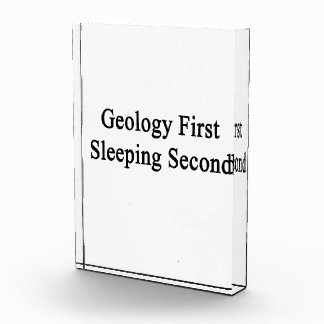 Segundo primero el dormir de la geología