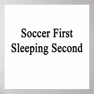 Segundo primero el dormir del fútbol póster