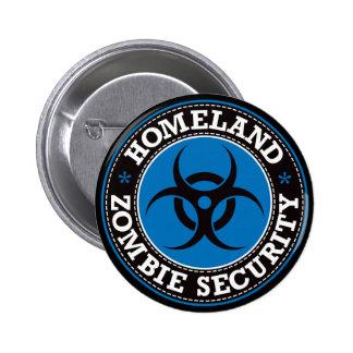 Seguridad del zombi de la patria - B azul Pin Redondo De 2 Pulgadas