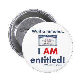 Seguridad Social ME dan derecho botón Pin Redondo De 2 Pulgadas