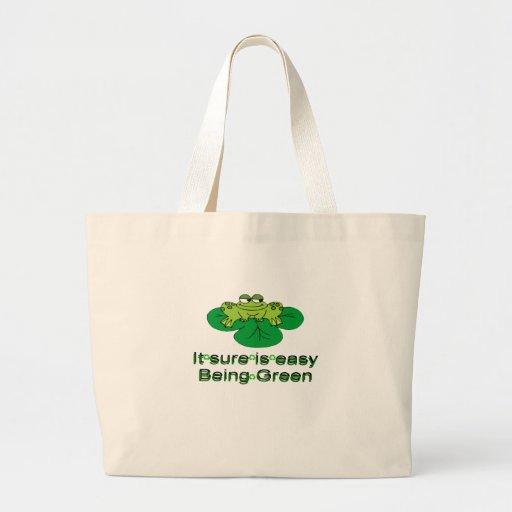Seguro es el ser fácil ..... rana verde bolsas