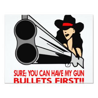"""Seguro usted puede tener mis balas del arma invitación 4.25"""" x 5.5"""""""