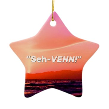 "Beach Themed ""Seh-VEHN!"" Ceramic Ornament"