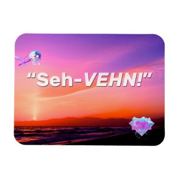"Beach Themed ""Seh-VEHN!"" Magnet"