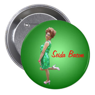 Seida Bacon Glamazon Button