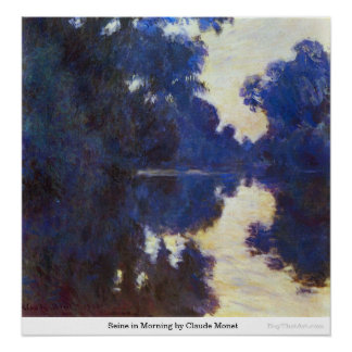 Seine in Morning by Claude Monet Poster