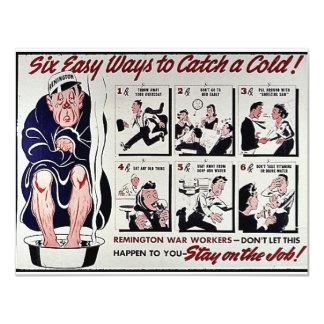 Seis maneras fáciles de coger un frío, estancia en invitaciones personales