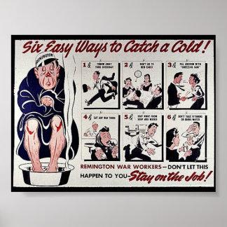 Seis maneras fáciles de coger un frío, estancia en póster
