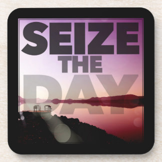 Seize The Day Beverage Coaster