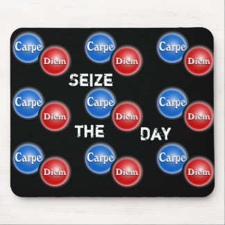 Seize the day - mouse pad