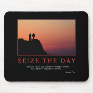Seize The Day Mousepad
