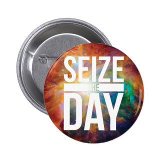 Seize the Day Nebula 2 Inch Round Button