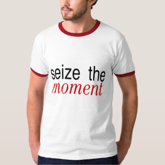 Seize The Moment Red T-Shirt