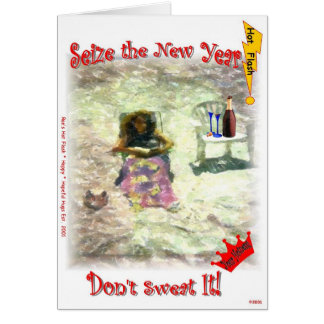 Seize the New Year. Don't Sweat It! Card