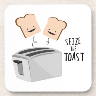 Seize The Toast Drink Coasters