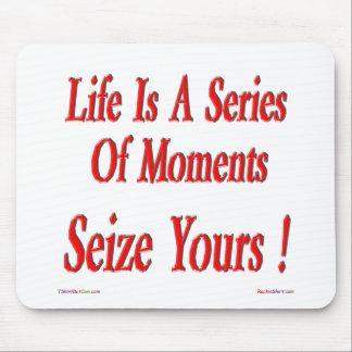 Seize Your Moment! Mousepad