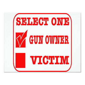 Select One Gun Owner or Victim 4.25x5.5 Paper Invitation Card