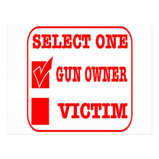 Select One Gun Owner or Victim Postcard