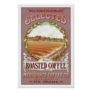 Selected Roasted Coffee Poster