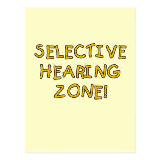 Selective Hearing Zone Tshirts and Gifts Postcard