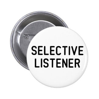 Selective Listener 2 Inch Round Button