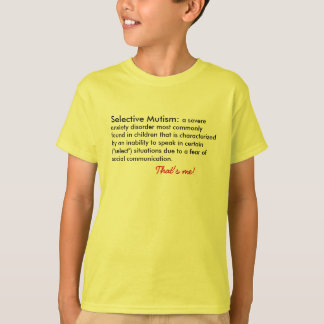 Selective Mutism Definition T-Shirt