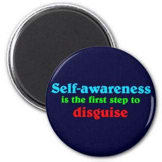 Self awareness is the roofridge step ton disguise magnet