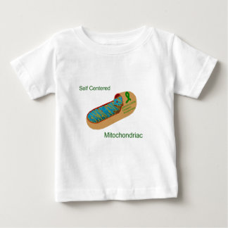 self centered mitochondriac baby T-Shirt