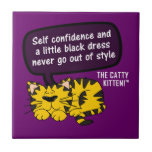 Self confidence goes a long way ceramic tile