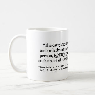 Self Defense Judy v Lashley 5 W Va 628 41 SE 197 Coffee Mug