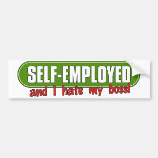 Self Employed Bumper Sticker