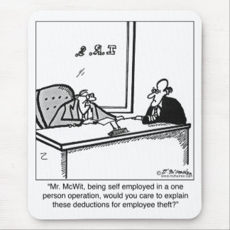 Self Employed & Employee Theft Mouse Pad