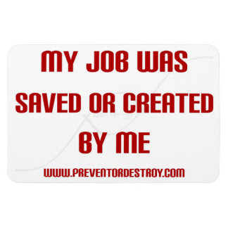 Self Employed Saved or Created Bumper Magnet