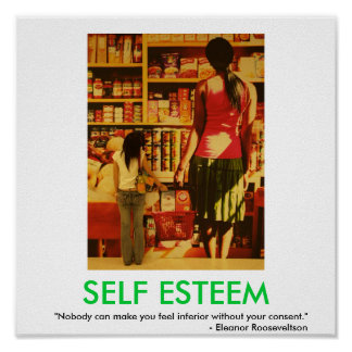 SELF ESTEEM motivational poster