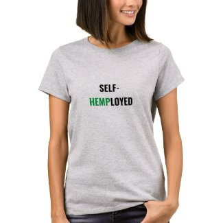 SELF HEMP-LOYED T-Shirt