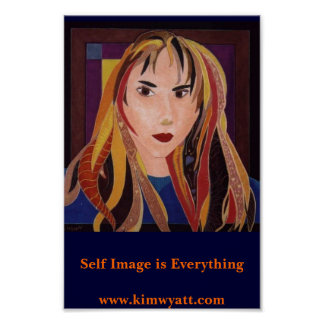 Self Image is Everything Poster