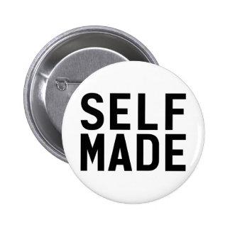 Self Made Pinback Button