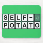 Self Potato Mousepad