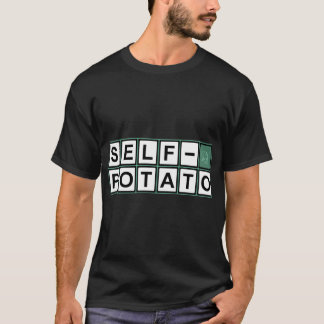 Self Potato T-Shirt
