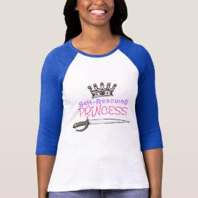 Self-Rescuing Princess Tshirt