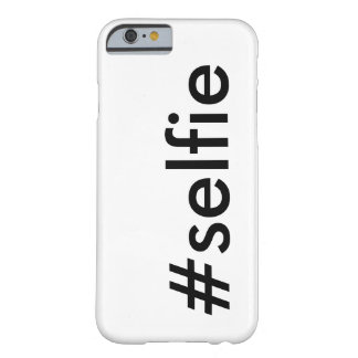 #selfie barely there iPhone 6 case