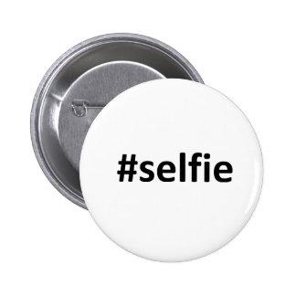 Selfie Hashtag Pin Redondo 5 Cm